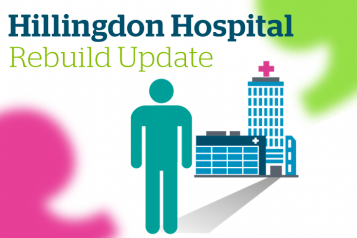 Hillingdon Hospital Rebuild Update