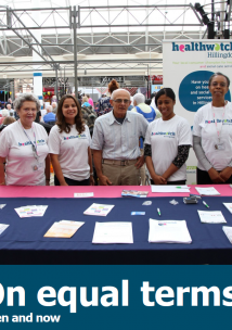 HEalthwatch Hillingdon Annual Report 2020-21 - On Equal Terms - Then and Now